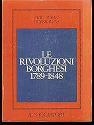 Le rivoluzioni borghesi 1798 - 1848