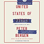 United States of Jihad: Investigating America's Homegrown Terrorists | Peter Bergen