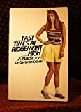 Fast Times At Ridgemont High SoftCover Book
