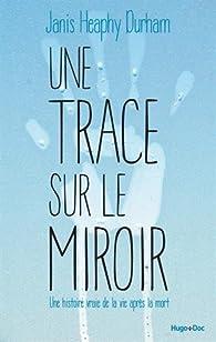 Une trace sur le miroir par Janis Heaphy Durham