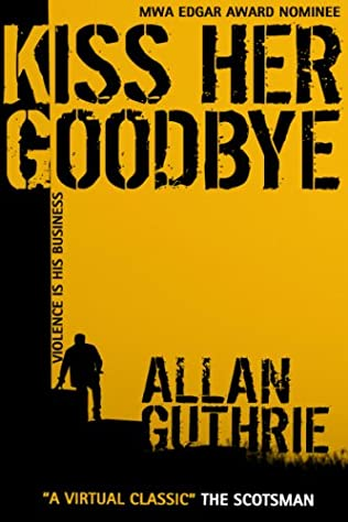 book cover of Kiss Her Goodbye