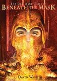 Beneath the Mask: The Grassland Trilogy: Book 2 (Grassland Trilogy (Paperback))
