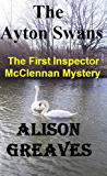 The Ayton Swans: The First Inspector McClennan Mystery (The Inspector McClennan Mysteries Book 1)