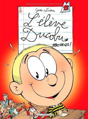 L'élève Ducobu n° 12 280 de Q.I. !