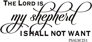 The Lord is My Shepherd ISHALL NOT Want - Psalm 23:1 Christian Quotes Wall Decal Religious Motto Bible Verse Art Letters Home Décor