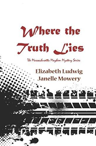 Where the Truth Lies: Christian cozy mystery (Massachusetts Mayhem)