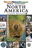 Animal Geography: North America, Joanne Mattern, 0756906210