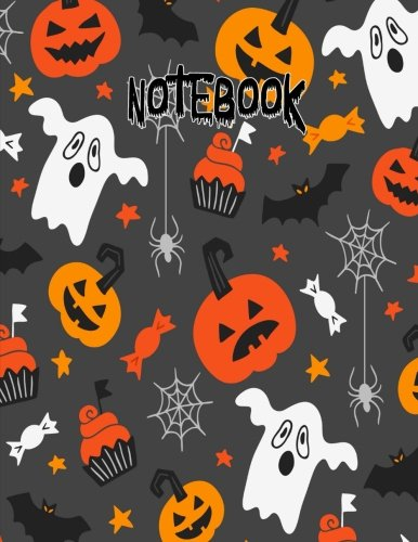 Notebook: Ghost Pumpkin Bat Cupcake Halloween Journal 8.5 x 11 (Fun Halloween Journals) (Volume 1)