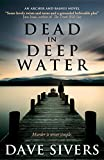 Dead In Deep Water (Archer and Baines Book 2)