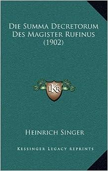 Book Die Summa Decretorum Des Magister Rufinus (1902)