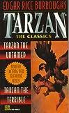 Tarzan 2-in-1 (Tarzan the Untamed & Tarzan the Terrible) (Tarzan the Classics)