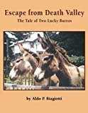 Escape from Death Valley: A Tale of Two Burros(Books for Young Learners)