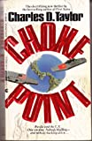 Choke Point, Charles D. Taylor, 0441104541