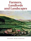 img - for Farmers, Landlords and Landscapes: Rural Britain, 1720 to 1870 book / textbook / text book