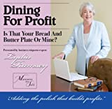 Dining For Profit:  Is that your bread and butter plate or mine?