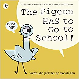 The Pigeon HAS to Go to School!: Mo Willems: 9781406389012: Amazon ...