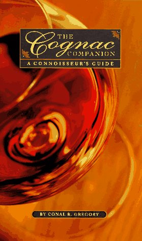 The Cognac Companion: A Connoisseur's Guide