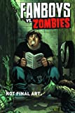 Fanboys Vs. Zombies #4 Chase Cover B