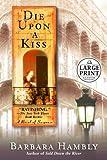 Die Upon a Kiss (Benjamin January, Book 5)