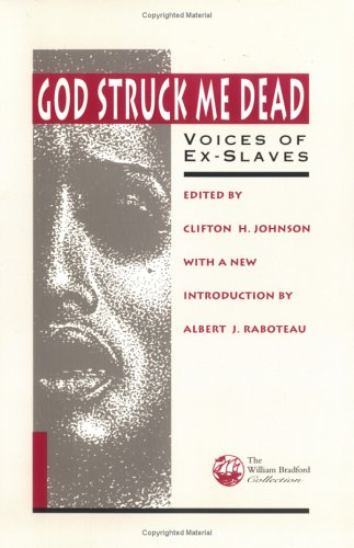 Books : God Struck Me Dead: Voices of Ex-Slaves (The William Bradford Collection from the Pilgrim Press)