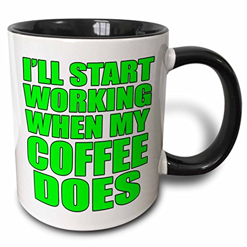 3D Rose 202872_4 Ill Start Working When My Coffee Does, Lime Green Two Tone Ceramic Mug, 11 oz, Black