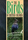 img - for The Birds of British Columbia: Volume 3: Passerines - Flycatchers through Vireos book / textbook / text book