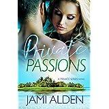 Private Passions (Private Series Book 4)