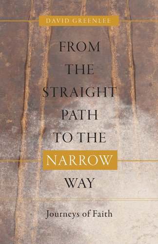 Download From the Straight Path to the Narrow Way: Journeys of Faith pdf epub