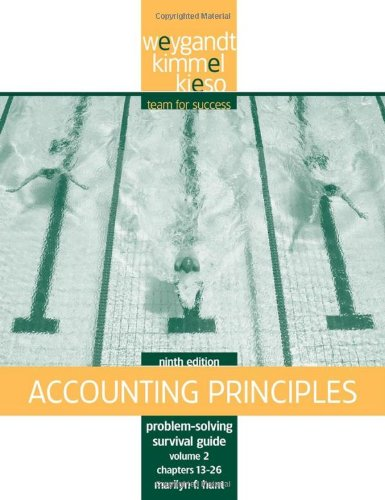 Problem Solving Survival Guide, Volume II, Chs. 13-26 to Accompany Accounting Principles