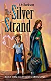 img - for The Silver Strand - Book 1 in the Mastermind Academy Series book / textbook / text book