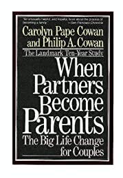 When Partners Become Parents: The Big Life Change for Couples