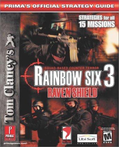 Tom Clancy's Rainbow Six: Raven Shield (Prima's Official Strategy Guide) (Tom Clancys Rainbow Six 3 Raven Shield)