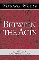 Title Between The Acts Shakespeare Head Press Edition Of Virginia Woolf Authors ISBN 0 631 17884 8 978 2 UK