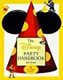 The Disney Party Handbook, Alison M. Boteler, 0786841052