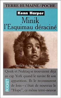 Minik, l'Esquimau déraciné par Harper