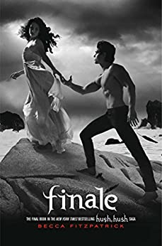 Finale (The Hush, Hush Saga Book 4) by [Fitzpatrick, Becca]