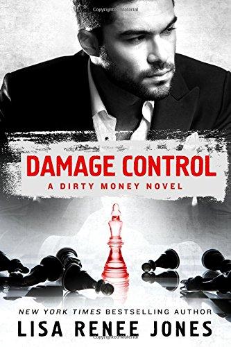Damage Control: A Dirty Money Novel (Dirty Money)