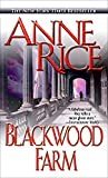 Blackwood Farm (The Vampire Chronicles, No. 8)