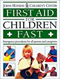 First Aid for Children Fast, Dorling Kindersley Publishing Staff, 1564587029