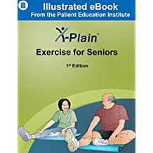 X-Plain ® Exercise for Seniors