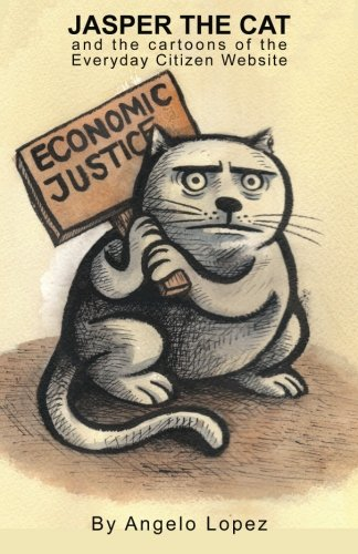 Jasper the Cat and the Cartoons of the Everyday Citizen (Jasper Cat)