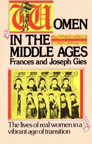 Women in the Middle Ages by Joseph Gies, Frances Gies(October 16, 1991) Paperback