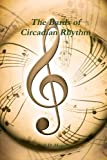 The Bards of Circadian Rhythm - Illustrated, S. D. Hager, 0557106915