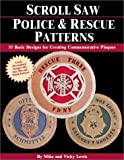 img - for Scroll Saw Police & Rescue Patterns: 89 Basic Designs for Creating Commemorative Plaques book / textbook / text book
