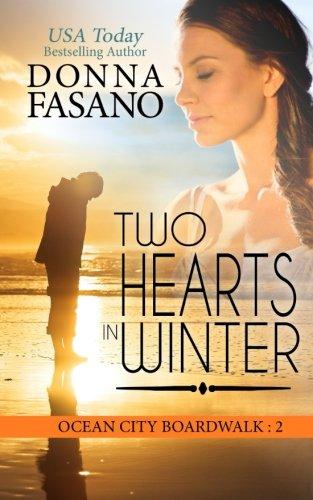 Two Hearts in Winter (Ocean City Boardwalk Series) (Volume 2)