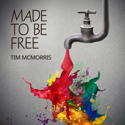 Made to Be Free