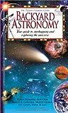 Backyard Astronomy, David Levy and Robert Burnham, 0737000961