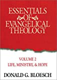 Essentials Of Evangelical Theology Volume 2