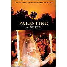 Palestine (2nd ed.): A Guide