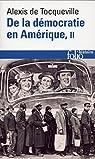 De la démocratie en Amérique, tome 2 par Tocqueville